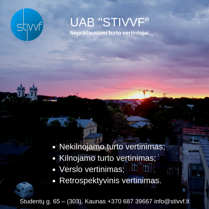 UAB STIVVF – įvairaus turto vertinimas visoje Lietuvoje